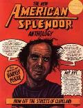 The New American Splendor Anthology: The Life and Times of Harvey Pekar