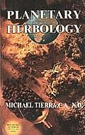 Planetary Herbology An Integration Of