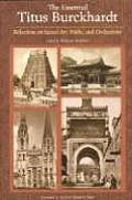 The Essential Titus Burckhardt: Reflections on Sacred Art, Faiths, and Civilizations