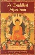 A Buddhist Spectrum: Contributions to Buddhist-Christian Dialogue (Perennial Philosophy Series) Cover