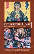 Paths to the Heart: Sufism and the Christian East (Perennial Philosophy Series) Cover