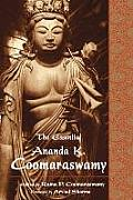 Essential Ananda K. Coomaraswamy (04 Edition)