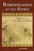 Borderlands of the Spirit: Reflections on a Sacred Science of Mind (Perennial Philosophy) Cover