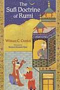 Sufi Doctrine Of Rumi Illustrated Edition