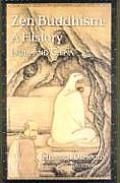 Zen Buddhism Volume 1 A History India & Chin