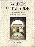 Gardens Of Paradise The History & Design