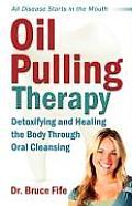Oil Pulling Therapy Detoxifying & Healin