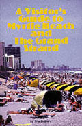 A Visitor's Guide to Myrtle Beach and the Grand Strand (Coastal Cities Guidebook Series)