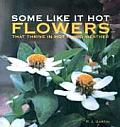 Some Like It Hot: Flowers That Thrive in Hot Humid Weather
