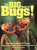 The Big Book of Bugs!: Filled with Spectacular 3-D Images with Other