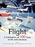 Flight: A Celebration of 100 Years in Art and Literature