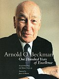 Arnold O Beckman One Hundred Years of Excellence