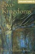 Conjunctions 41 Two Kingdoms