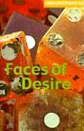 Conjunctions #48: Faces of Desire