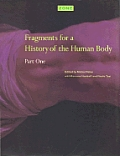 Zone 3 Fragments for a History of the Human Body Part One