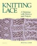Knitting Lace A Workshop With Patterns