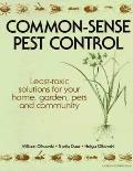 Common-Sense Pest Control: Least-Toxic Solutions for Your Home