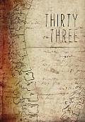 Thirty Three: An[niversary] Anthology