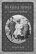 Colorado History #09: On Colfax Avenue: A Victorian Childhood by Elizabeth Young