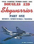 Douglas A3D Skywarrior, Part One:...