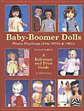 Baby Boomer Dolls: A Reference...