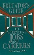 Educator's Guide to Alternative Jobs & Careers