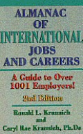 Almanac of International Jobs & Careers: A Guide to over 1001 Employers