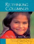 Rethinking Columbus The Next 500 Years