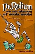 Dr. Radium and the Gizmos of Boola Boola!