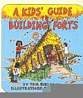 Kids Guide To Building Forts