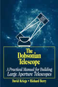 Dobsonian Telescope A Practical Manual