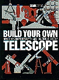 Build Your Own Telescope 3RD Edition