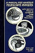 Manual For Amateur Telescope Makers