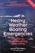 Heavy Weather Boating Emergencies: What to Do When Everything Goes Wrong