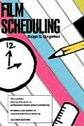 Film Scheduling Second Edition Or How Long Will It Take to Shoot Your Movie