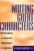 Writing Great Characters The Psychology