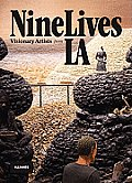 Nine Lives: Visionary Artists from L.A.