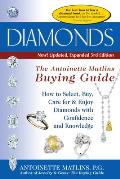 Diamonds, 3rd Edition-The Antoinette Matlins Buying Guide: How to Select, Buy, Care for & Enjoy Diamonds Cover
