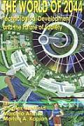 World Of 2044 Technological Developmen