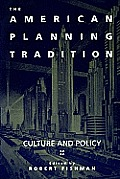 American Planning Tradition Culture & Policy