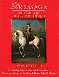Dressage The Art Of Classical Riding