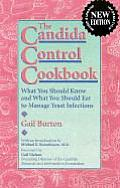 Candida Control Cookbook 3rd Edition What You Should Know & What You Should Eat to Manage Yeast Infections