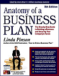 Anatomy Of A Business Plan The Step By Step Guide To Building A Business & Securing Your Companys Future