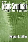 Jesus Seminar & Its Critics