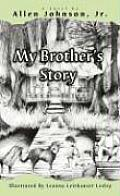My Brothers Story