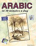 Arabic in 10 Minutes a Day (10 Minutes a Day)