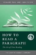 Thinkers Guide To How To Read A Paragraph The Art Of Close Reading