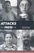 Attacks on the Press in 2006: A Worldwide Survey by the Committee to Protect Journalists