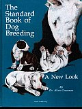 The Standard Book of Dog Breeding: A New Look