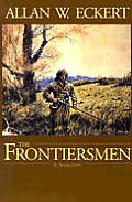 Frontiersmen A Narrative